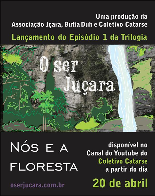 o-ser-jucara_nos-e-a-floresta_e-flyer